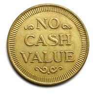 No cash value coin